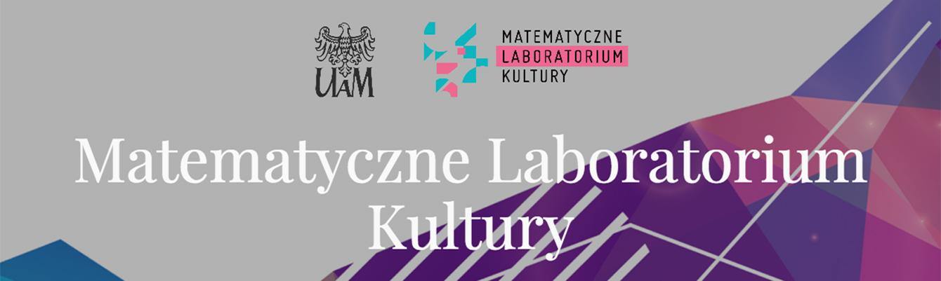 """Matematyczne Laboratorium Kultury"""